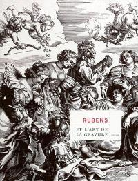 Rubens et l'art de la gravure : expositions, Anvers, Koninklijk Museum voor Kunsten Antwerpen, 12 juin-12 septembre 2004 ; Québec, Musée national des beaux-arts du Québec, 14 octobre 2004-9 janv. 2005