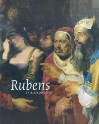 Rubens, l'atelier du génie : autour des oeuvres du maître aux Musées royaux des beaux-arts de Belgique : exposition, Bruxelles, Musées royaux des beaux-arts de Belgique, 14 sept. 2007-27 janv. 2008