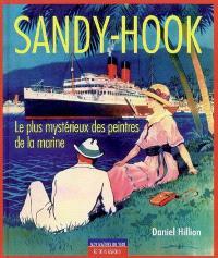 Sandy-Hook, le plus mystérieux des peintres de la marine
