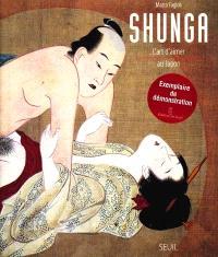 Shunga : l'art d'aimer au Japon