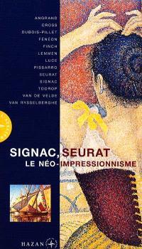 Signac et le néo-impressionnisme