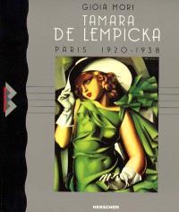 Tamara de Lempicka : Paris, 1920-1938