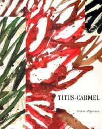 Titus-Carmel : une décennie