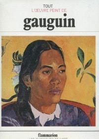 Tout l'oeuvre peint de Gauguin