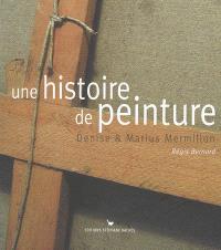 Une histoire de peinture : Denise et Marius Mermillon