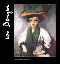 Van Dongen, 1877-1968 : exposition, Martigny, Fondation Gianadda, 25 janv.-9 juin 2002