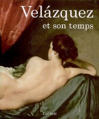 Velazquez et son temps