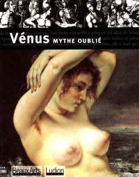 Vénus, mythe oublié : exposition, Anvers, Koninklijk Museum voor Schone Kunsten, 20 mai-19 août 2001