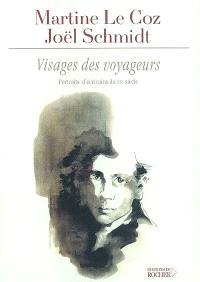 Visages des voyageurs : portraits d'écrivains du XXe siècle