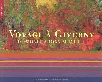 Voyage à Giverny : de Monet à Joan Mitchell