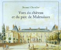 Vues du château et du parc de Malmaison