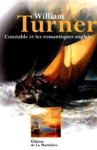 William Turner et le romantisme anglais