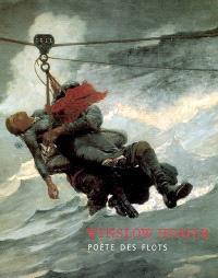 Winslow Homer : poète des flots : exposition, Londres, Dulwich picture gallery, 22 février-21 mai 2006 et Musée d'art contemporain Giverny-Terra Foundation for American art, 18 juin-24 septembre 2006