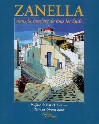 Zanella : dans la lumière de tous les suds