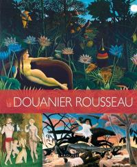 Les plus belles oeuvres du Douanier Rousseau