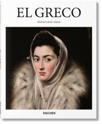 El Greco : Domenikos Theotokopoulos, 1541-1614 : le prophète des modernes