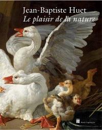Jean-Baptiste Huet (1745-1811) : le plaisir de la nature