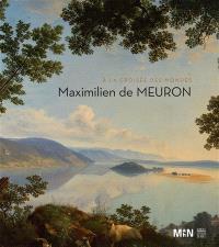 Maximilien de Meuron : à la croisée des mondes