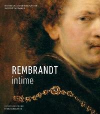 Rembrandt intime : exposition, Paris, Musée Jacquemart-André, du 16 septembre 2016 au 23 janvier 2017