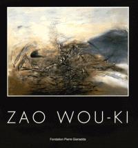 Zao Wou-Ki : Fondation Pierre Gianadda, Martigny, Suisse, du 4 décembre 2015 au 12 juin 2016