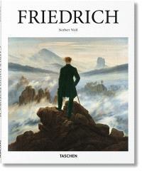 Caspar David Friedrich : 1774-1840 : le peintre du silence