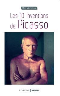 Les 10 inventions de Picasso