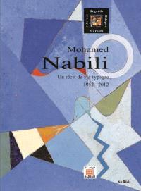 Mohamed Nabili : un récit de vie typique : 1952-2012