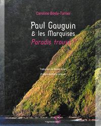 Paul Gauguin & les Marquises : paradis trouvé ?