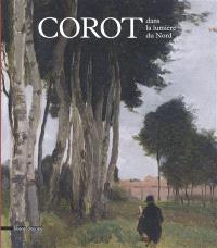 Corot dans la lumière du Nord