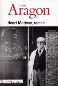 Henri Matisse, roman