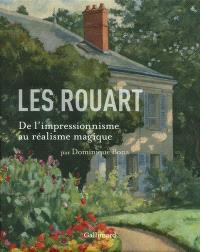 Les Rouart : de l'impressionnisme au réalisme magique