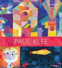 Paul Klee : les plus grands chefs-d'oeuvre