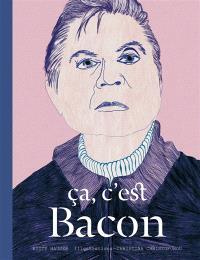 Ca, c'est Bacon