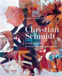 Christian Schmidt : peintre et acteur de la vie culturelle toulousaine (1919-2013)