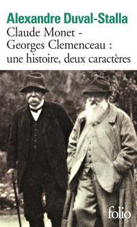 Claude Monet, Georges Clemenceau : une histoire, deux caractères : biographie croisée