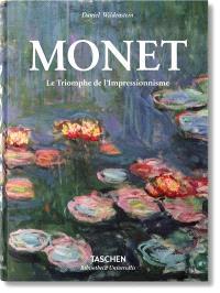 Monet ou Le triomphe de l'impressionnisme