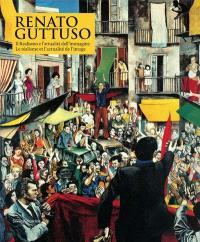 Renato Guttuso : le réalisme et l'actualité de l'image : exposition, Aoste, Museo archeologico regionale, du 27 mars au 22 septembre 2013