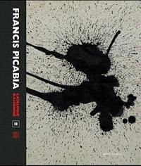 Francis Picabia : catalogue raisonné. Volume 2, 1915-1927