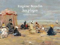Eugène Boudin : les plages