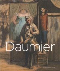 Honoré Daumier, 1808-1879 : exposition, Londres, Royal academy of arts, du 26 octobre 2013 au 26 janvier 2014