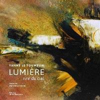 Lumière, rire du ciel : Yahne Le Toumelin