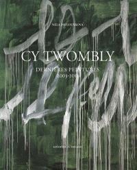 Cy Twombly : dernières peintures : 2003-2011
