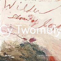 Cy Twombly : l'exposition = the exhibition