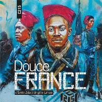 Douce France : d'Emile Zola à Brigitte Lahaie