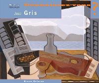 Juan Gris : 1887-1927