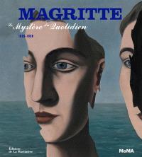 Magritte : le mystère du quotidien, 1926-1938