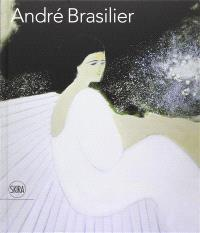 André Brasilier : 200 chefs-d'oeuvre, 1954-2013