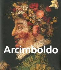 Arcimboldo : 1527-1593