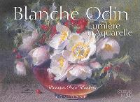 Blanche Odin : lumière d'aquarelle