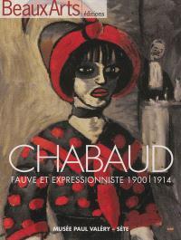 Chabaud, fauve et expressionniste, 1900-1914